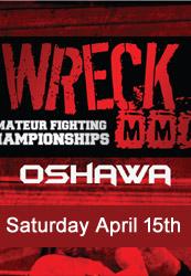 Wreck MMA Oshawa 2